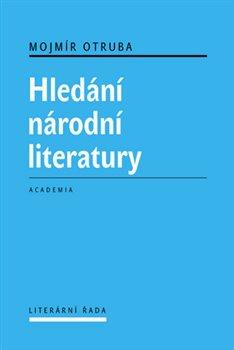 Obálka titulu Hledání národní literatury