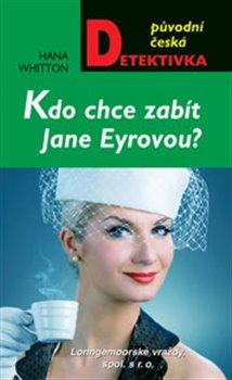 Obálka titulu Kdo chce zabít Jane Eyrovou?