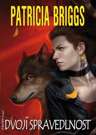 Dvojí spravedlnost - Patricia Briggs | Replicamaglie.com