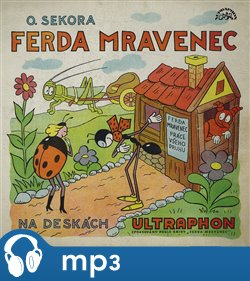 Ferda Mravenec, mp3 - Ondřej Sekora