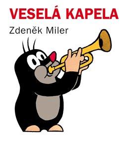 Veselá kapela - Zdeněk Miler