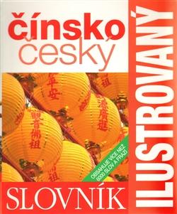 Obálka titulu Ilustrovaný čínsko-český slovník