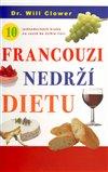 Obálka knihy Francouzi nedrží dietu