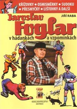 Jaroslav Foglar v hádankách a vzpomínkách