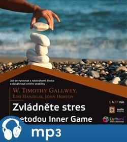Obálka titulu Zvládněte stres metodou Inner Game