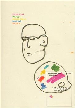Obálka titulu Sešit pro umění, teorii a příbuzné zóny 13/2012
