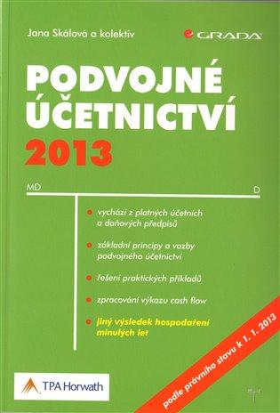 Podvojné účetnictví 2013 - Jana Skálová   Replicamaglie.com