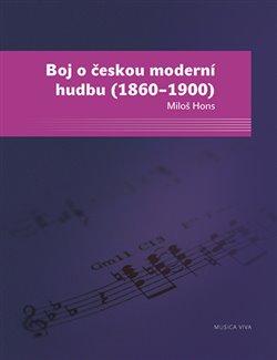 Obálka titulu Boj o českou moderní hudbu