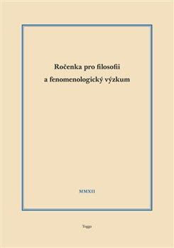 Obálka titulu Ročenka pro filosofii a fenomenologický výzkum  2012