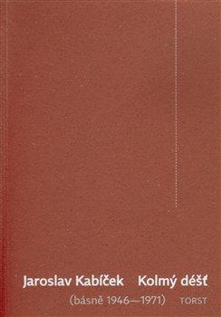 Obálka titulu Kolmý déšť (básně 1946–1971)