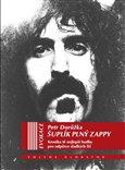 Šuplík plný Zappy (Kronika té nejlepší hudby pro odpůrce sladkých lží) - obálka
