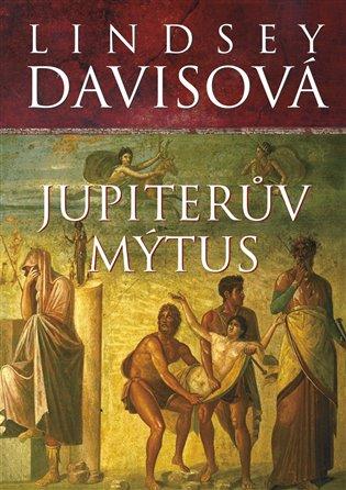 Jupiterův mýtus - Lindsey Davisová | Booksquad.ink