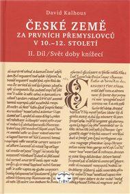 České země za prvních Přemyslovců v 10.–12. století, II. díl