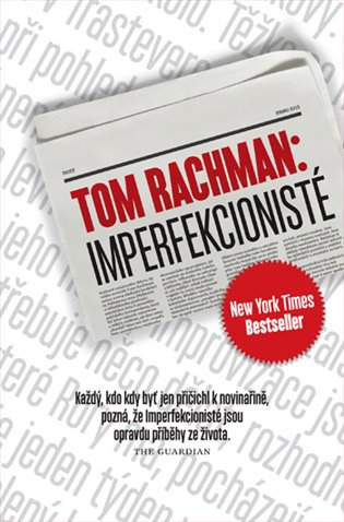 Imperfekcionisté - Tom Rachman   Booksquad.ink