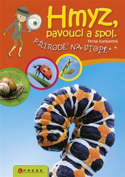 Obálka titulu Hmyz, pavouci a spol.