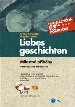 Obálka titulu Milostné příběhy / Liebesgeschichten