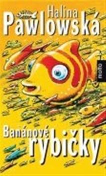 Obálka titulu Banánové rybičky