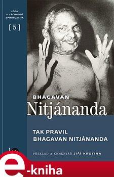 Obálka titulu Tak pravil Bhagavan Nitjánanda