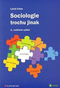 Sociologie trochu jinak /nov.vyd./