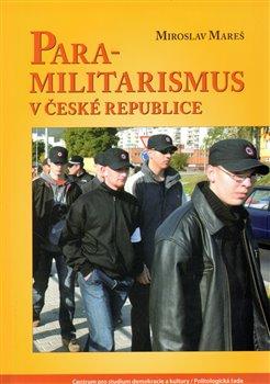 Obálka titulu Para-militarismus v České republice