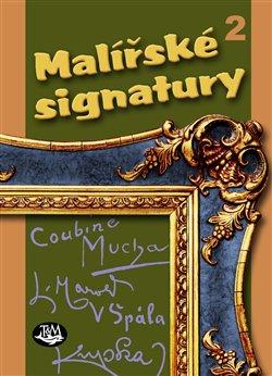 Obálka titulu Malířské signatury
