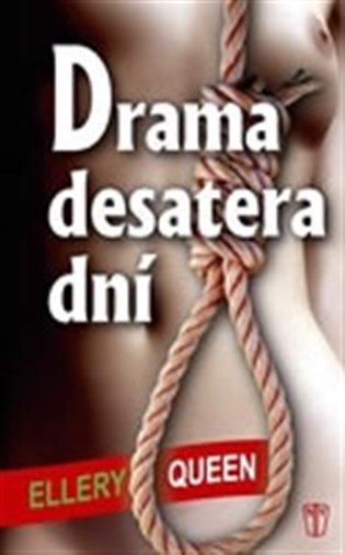 Drama desatera dní - Ellery Queen | Booksquad.ink