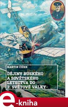 Obálka titulu Dějiny ruského a sovětského letectva do 2. světové války