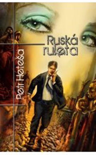 Ruská ruleta - Petr Heteša | Booksquad.ink
