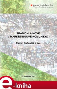 Obálka titulu Tradiční a nové v marketingové komunikaci
