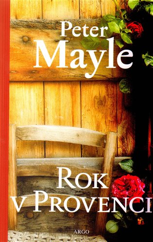 Rok v Provenci - Peter Mayle | Booksquad.ink