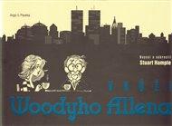 Woody Allen je značka a ta slaví 1. prosince 2015 osmdesáté  narozeniny Vyjukaný dětinský výraz ala obrýlený Stan Laurel, ale především nezapomenutelné filmy, které, většinou s ironickým pobavením, ukázaly naší neurotickou civilizaci. Do češtiny ale máme přeloženy i jeho knihy. A také knihy Allenem inspirované. O jedné z nich, pojmenované V kůži Woodyho Allena, napsala Zuzana Kultánová.