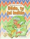 Obálka knihy Dědo, ty jsi indián