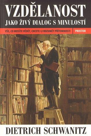 Vzdělanost jako živý dialog s minulostí