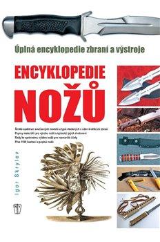 Obálka titulu Encyklopedie nožů - Úplná encyklopedie zbraní a výstroje
