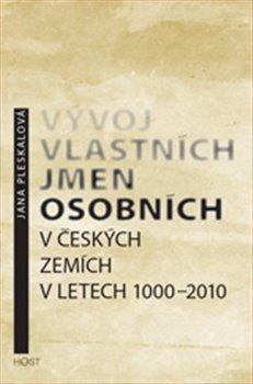 Obálka titulu Vývoj vlastních jmen osobních v českých zemích v letech 1000–2010