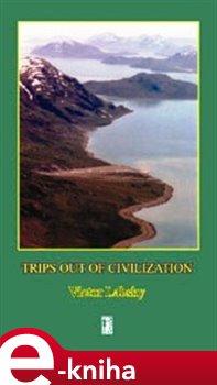 Obálka titulu Trips out of Civilization