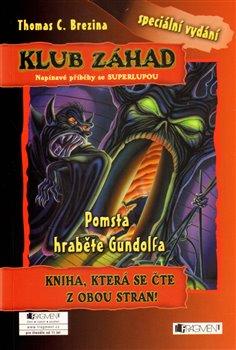 Obálka titulu Pomsta hraběte Gundolfa + Muž s ledovýma očima