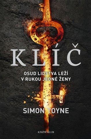 Klíč - Simon Toyne | Replicamaglie.com