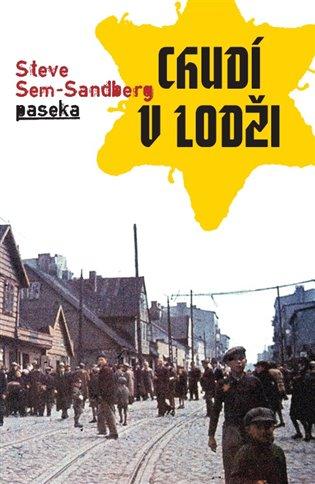Chudí v Lodži - Steve Sem-Sandberg | Booksquad.ink