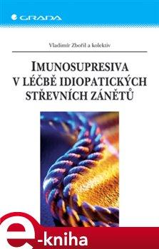 Obálka titulu Imunosupresiva v léčbě idiopatických střevních zánětů