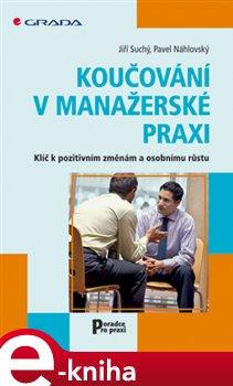Obálka titulu Koučování v manažerské praxi