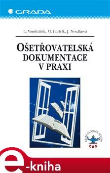 Obálka titulu Ošetřovatelská dokumentace v praxi