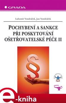 Obálka titulu Pochybení a sankce při poskytování ošetřovatelské péče II