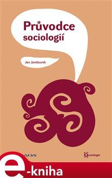 Obálka titulu Průvodce sociologií