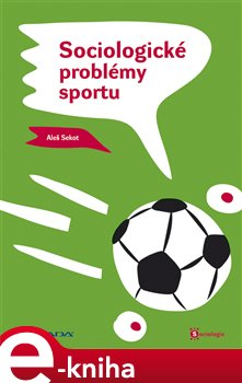 Obálka titulu Sociologické problémy sportu