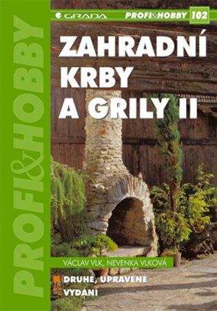 Zahradní krby a grily II - Václav Vlk, | Booksquad.ink