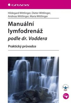 Obálka titulu Manuální lymfodrenáž podle dr. Voddera