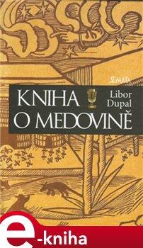 Obálka titulu Kniha o medovině
