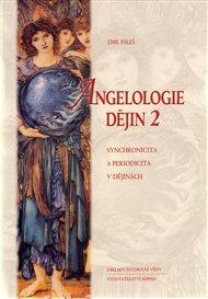 Angelologie dějin 2