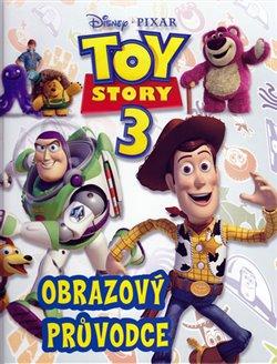 Obálka titulu Toy Story 3 - Obrazový průvodce